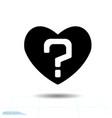 heart black icon love symbol the question vector image vector image