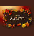 autumn leaves on brown wood background vector image
