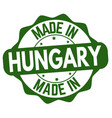 made in hungary sign or stamp vector image vector image
