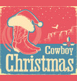 cowboy christmas card with western shoes and vector image vector image