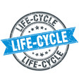 life-cycle round grunge ribbon stamp vector image vector image