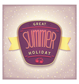 Great summer holiday label vector image vector image