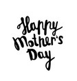 happy mother s day greeting card black vector image vector image