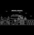 oaxaca silhouette skyline mexico - oaxaca vector image vector image