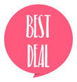 best deal tag red color isolated on white vector image