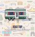 road trip poster with camping trailer vector image vector image