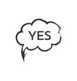 speech bubble icon with text yes simple vector image vector image