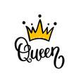 queen crown calligraphy design vector image