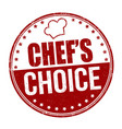 chefs choice grunge rubber stamp vector image