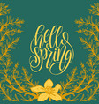 hello spring lettering typography banner vector image vector image