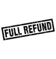 square grunge black full refund stamp vector image vector image