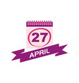 27 april calendar with ribbon vector image vector image