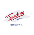 freedom day hand-written text typography vector image vector image