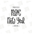 this is a magic new year vector image vector image