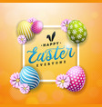 happy easter with colorful flower and vector image vector image