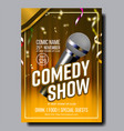 modern stylish poster card of comedy show vector image