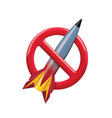 no missile prohibition and forbidden no war vector image vector image