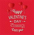 happy valentines day ribbon red heart ballon red b vector image