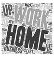 Make Or Break Your Home Business and Residual vector image vector image