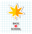 Maple leaf back to school exercise book paper vector image vector image
