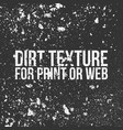 dirt texture for print or web vector image vector image