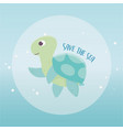 save sea turtle environment ecology cartoon vector image