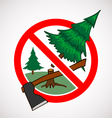 Stop cutting down live trees for Christmas sign vector image vector image