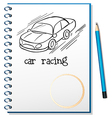 A notebook with a drawing of a car racing vector image vector image