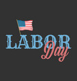 labor day banner with american flag vector image vector image