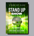 stylish poster of stand up show in club vector image vector image
