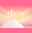 three crosses on golgotha mountain christian vector image