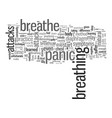 how to breathrough your next panic attack vector image vector image
