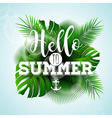 Say Hello to Summer typographic design vector image vector image