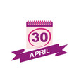 30 april calendar with ribbon vector image vector image