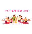 fast food problems concept vector image vector image