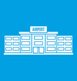 airport building icon white vector image