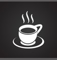 cup with hot tea on black background vector image