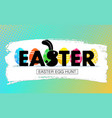 easter egg hunt holiday banner with eggs vector image vector image