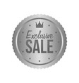 exclusive sale metal silver sign round label vector image