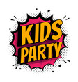 kids party poster flat cartoon pop art letters vector image vector image