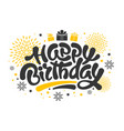 happy birthday lettering design vector image