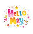 hello may vector image vector image
