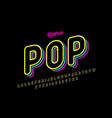 retro pop art style font vector image vector image