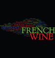 the excellent french wine text background word
