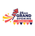 25 august grand opening day bright promotional vector image vector image