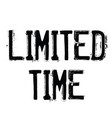limited time stamp on white vector image vector image