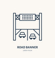 road banner flat line icon outdoor advertising vector image vector image