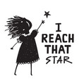 woman or girl reach that star sign vector image vector image