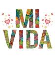 words mi vida my life in spanish vector image vector image