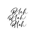 blah blah blah phrase vector image